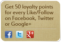 Get 50 loyalty points for every Like/Follow on Facebook, Twitter or Google+
